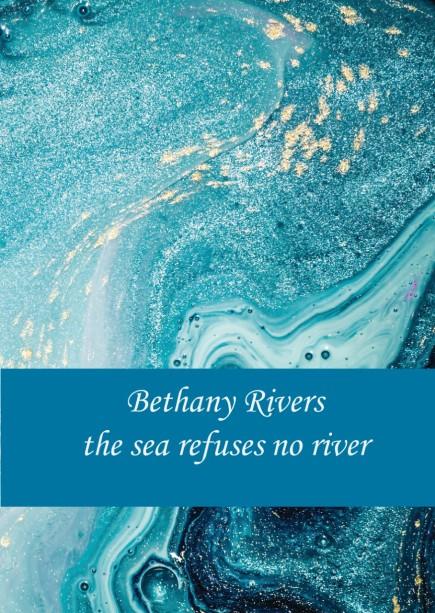 The Sea Refuses No River Cover