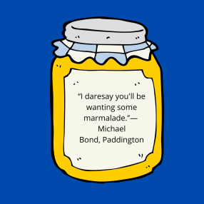 """Please look after this bear.""― Michael Bond, A Bear Called Paddington (1)"